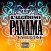 L'Algérino - Panama [Le Son Officiel] by Dj2oNe
