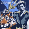 Download Dilson - Like A Tiger ft. Dilara Mp3