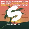 Sam Feldt & Lucas & Steve Feat. Wulf - Summer On You (Plastic Tactic Remix 2016)