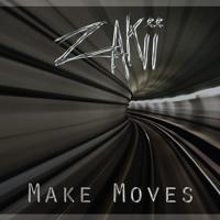 Zakii - Make Moves
