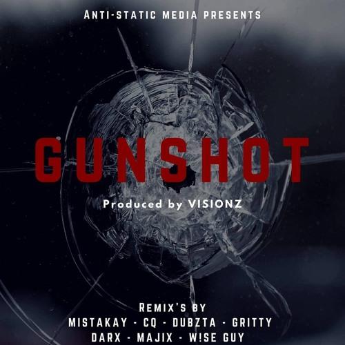 Visionz - Gunshot [MistaKay Remix]