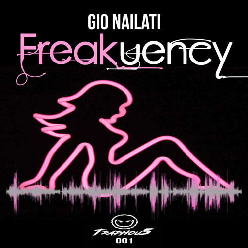 Gio Nailati - Freakuency (feat MC Flipside) (Free Download Click Buy)