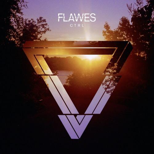 FLAWES - Ctrl