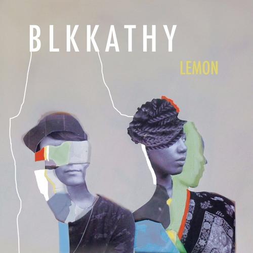 BLKKATHY - 'LEMON' EP