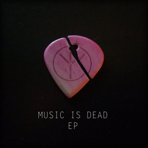 Music Is Dead EP