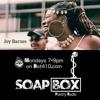 SoapBOX | Joy Barnes - Ep4 - S1