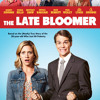 The Late Bloomer by Ken Baker, read by Ken Baker