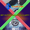 Download Zedd & Foxes X Calvin Harris - Get Outside And Gotta Clarity Mp3