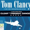 Clear And Present Danger: Jack Ryan #4 by Tom Clancy