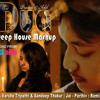 Duaa - Varsha Tripathi & Sandeep Thakur Deep House MAshup Dj Prasen & Dj Adil Dubai- clickmaza.com