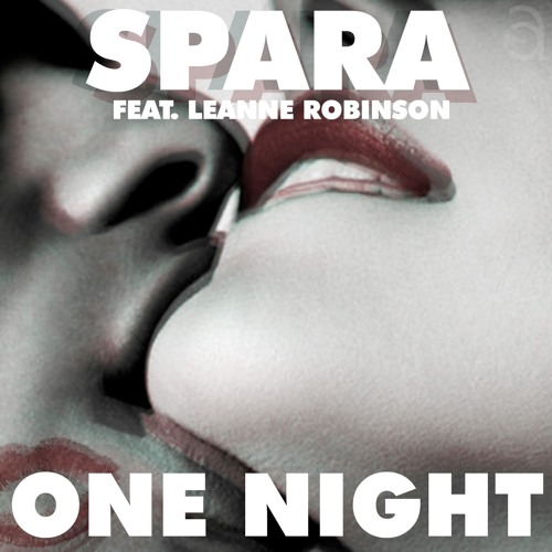 """Spara """"One Night"""""""