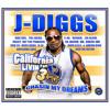 J-Diggs - Livin' My Life (Ft. Big Bub & Aaron King)
