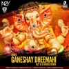 SHREE GANESHAY DHEEMAHI NZY&DJHEMZZ REMIX VERSION - 2
