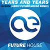 Years And Years - Desire (aerix Future House Remix) [FREE DOWNLOAD]