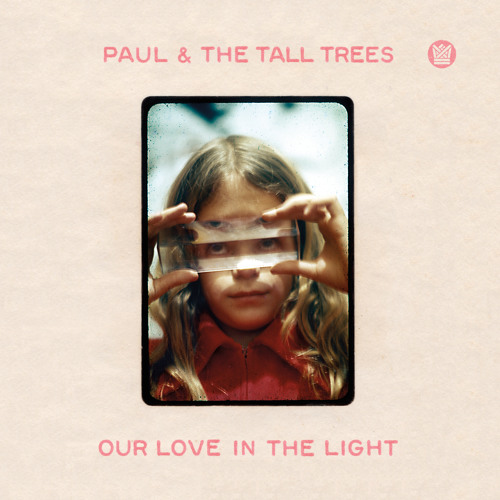 Paul & The Tall Trees - Next Time