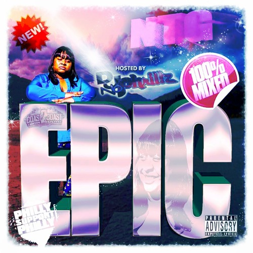 Rap  Mixtapes - EPIC - http://www.ntuneentgrp.com/