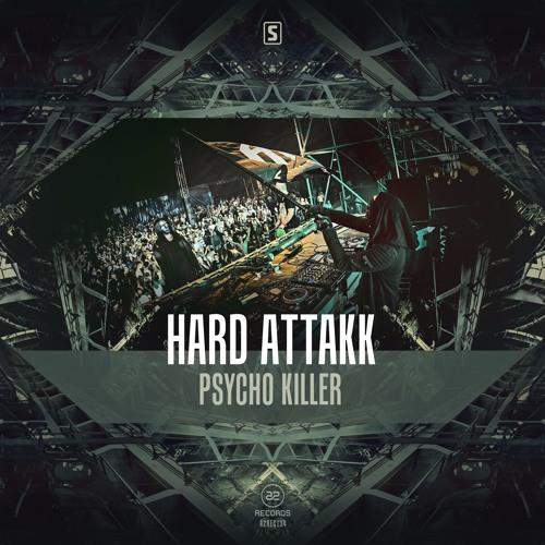 Hard Attakk - Psycho Killer (#A2REC134)