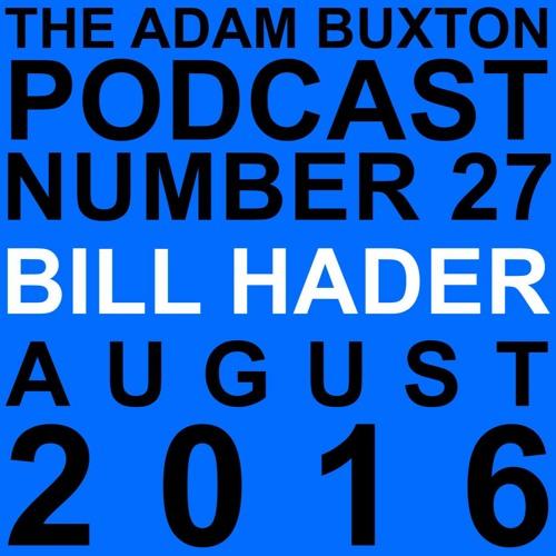EP.27 - BILL HADER