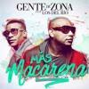 Gente De Zona Ft. Los Del Rio - Mas Macarena (Claudio Testa Dj Edit)Free Download: Buy!