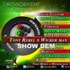 Tony Rebel & Wicker Man - Show Dem ▶365 Riddim ▶Dirtworx Ent #Dancehall 2016