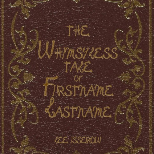 The Whimsyless Tale of Firstname Lastname - free audiobook - Lee Isserow