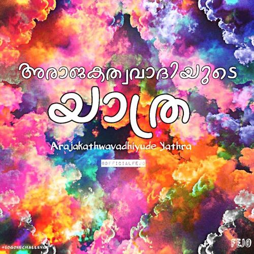Fejo - So Gone Challenge (Malayalam Rap)Arajakathwavadhiyude Yathra #SoGoneChallenge