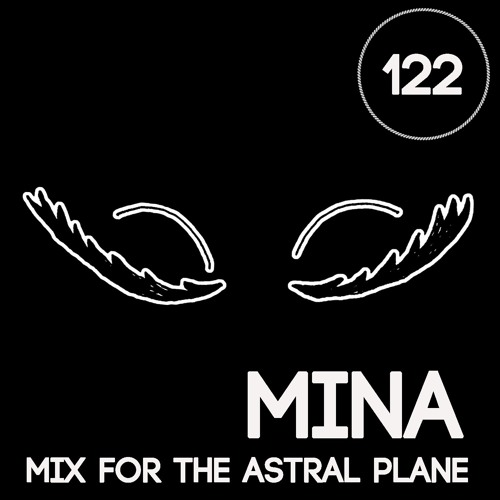 Mina Mix For The Astral Plane