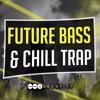 Future Bass & Chill Trap (Full Demo)