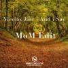 FREE DOWNLOAD : Nicolas Jaar - And I Say (MoM Edit)