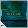 Ollie Crowe ft. ALKE - Need Me