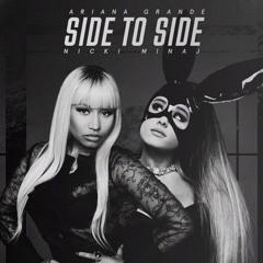 Ariana Grande - Side To Side Ft. Nicki Minaj (Remix)