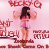 Becky G, Pitbull, Jump Smokers, Zoolanda - Can't Get Enough (Since Shock Come On Edit)