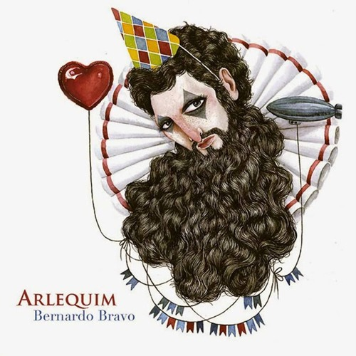 BERNARDO BRAVO - Arlequim - Full Album