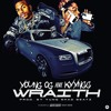 KYYNG x YOUNG OG - WRAITH (PROD. YUNG SHAD BEATZ) #KYYNGGSLIME ((SEPTEMBER 11th))