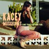 Follow Your Arrow -Kacey Musgraves