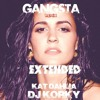 Kat Dahlia x DJ KORKY_Gangsta remix (riddim by dj skunk_|extended|.2015