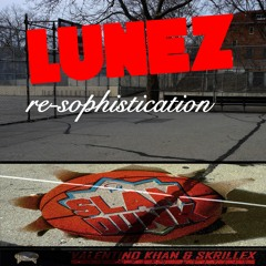 Valentino Kahn & Skrillex - Slam Dunk (feat. kstylis) [Lunez Re - Sophistication]