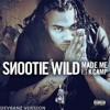 Soonite Wild Feat K camp - Made Me (Devbanz Remix) FREE DOWNLOAD