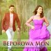 Beporowa Mon(বেপরোয়া মন)- Habib Wahid