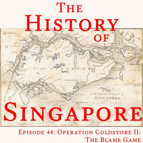 Episode 44: Operation Coldstore II: The Blame Game