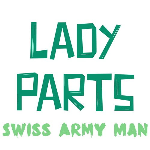 Episode 7 - Swiss Army Man