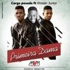 Carga Pesada feat. Ahssan Jr. - Primeira Dama