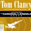 The Cardinal Of The Kremlin: Jack Ryan #3 by Tom Clancy