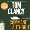 Command Authority: Jack Ryan #14 by Tom Clancy