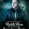 Kevin Roldan - Ruleta Rusa (Dj Javi Max XTD MIX 2016) 100BPM Portada del disco