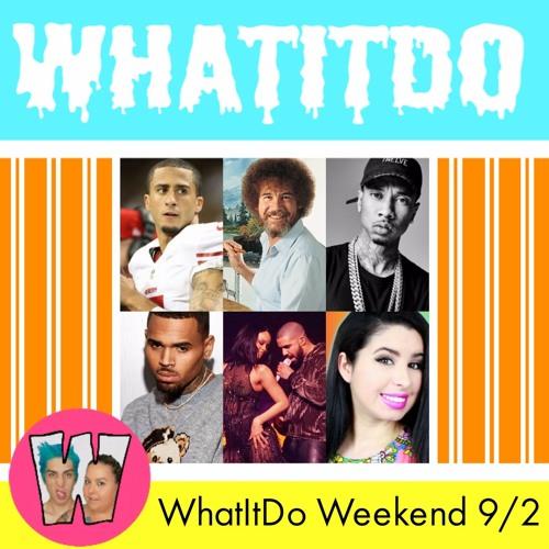WhatItDo Weekend 9/2