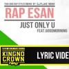 แร๊พอีสาน Just Only U Feat.GoodMorning [HipHop] - [DJ.Fluke Remix]
