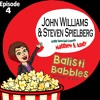 Episode 4 - John Williams & Steven Spielberg