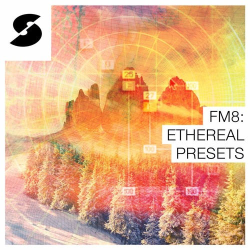 FM8: Ethereal Presets Demo
