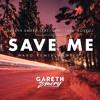 Gareth Emery Ft. Christina Novelli - Save Me (LARKSPVR Remix)